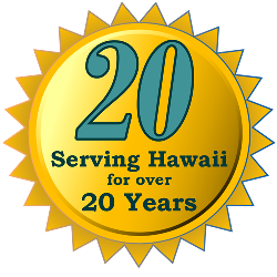 Serving Hawaii for over 25 Years